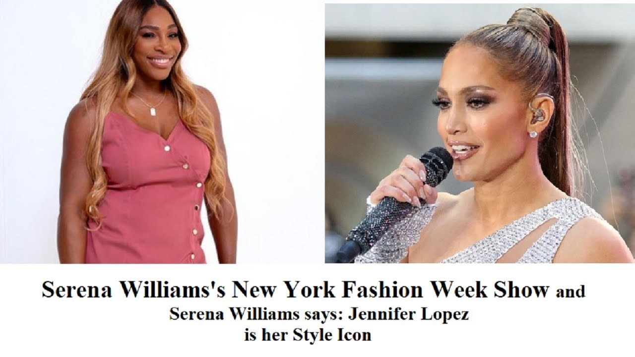 Serena Williams and singer Jennifer Lopez